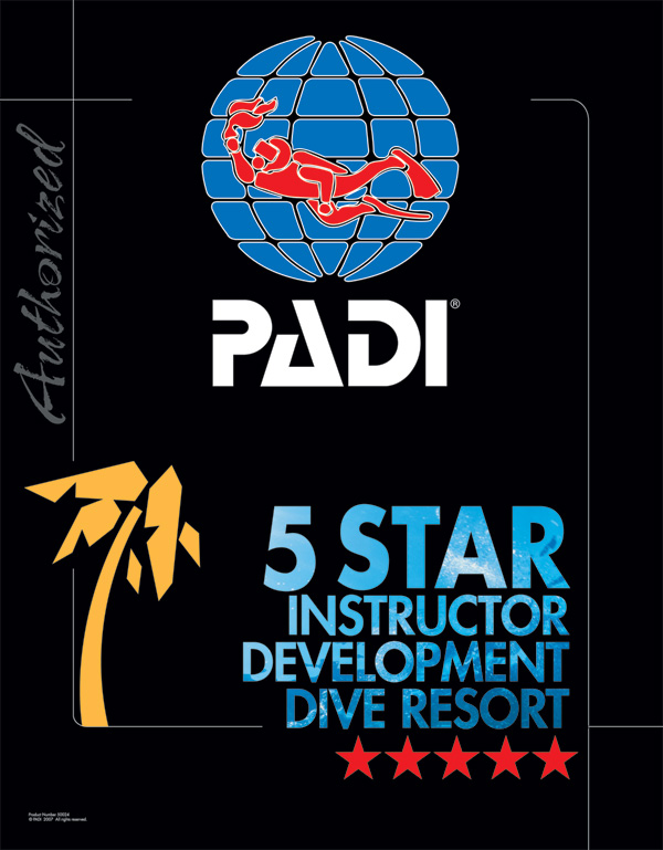 PADI 5 Star Instructor Development Resort!